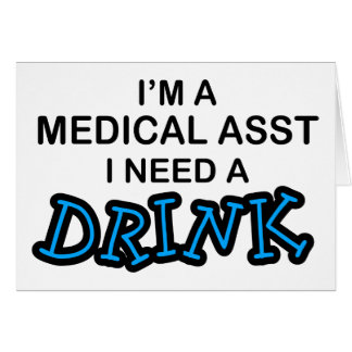 Necesite una bebida - Asst médico Tarjeton