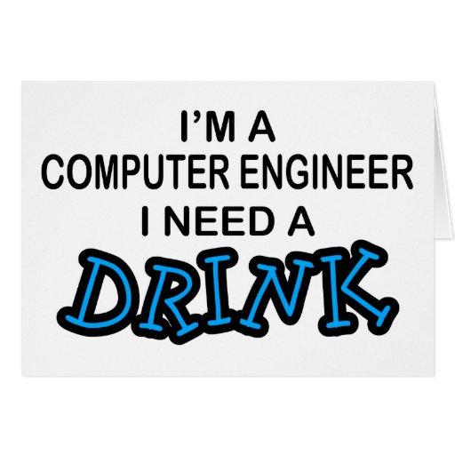 Necesite una bebida - ingeniero informático tarjeta