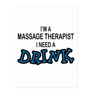 Necesite una bebida - terapeuta del masaje postal
