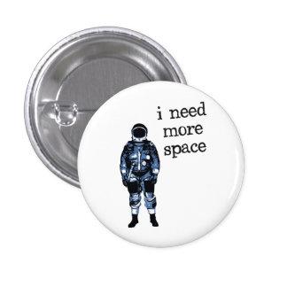 Necesito a más astronauta del espacio chapa redonda de 2,5 cm