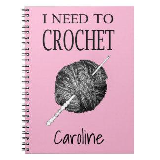 Necesito crochet, personalizado con su nombre cuaderno
