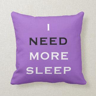 Necesito más almohada de la púrpura del sueño