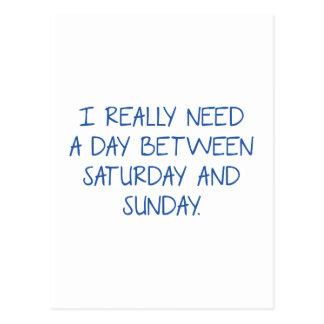 Necesito realmente un día entre sábado y domingo postal