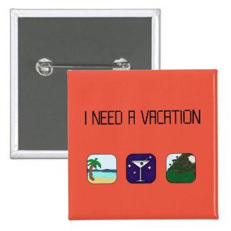Necesito un botón del viaje de las vacaciones