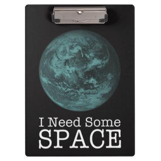 Necesito un poco de tablero del espacio