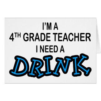 Necesito una bebida - 4to grado tarjeta de felicitación