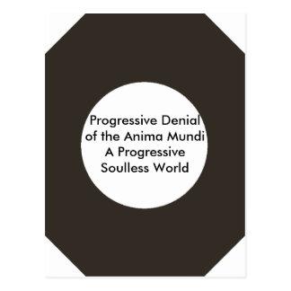 Negación progresiva del Anima Mundi El MUSEO Postales