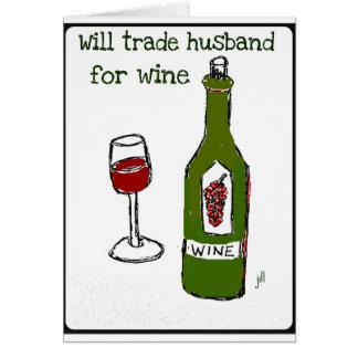 Negociará al marido para la impresión del vino… de tarjeta