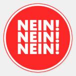 ¡Nein! ¡Nein! ¡Nein! Pegatinas Redondas