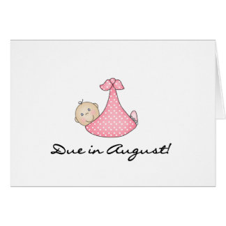 Niña debida en agosto tarjeta de felicitación