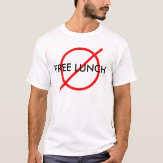 """Ningún almuerzo libre "" Camiseta"
