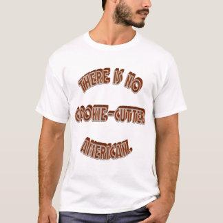 Ningún americano del Galleta-Cortador Camiseta