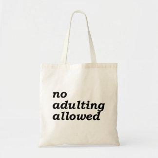 Ningún bolso permitido Adulting