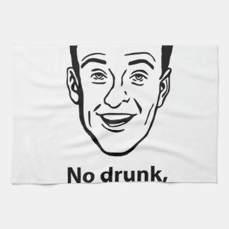 Ningún borracho, no soy oficial toalla de cocina