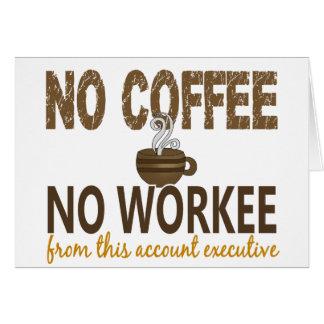 Ningún café ningún ejecutivo de cuenta de Workee Tarjetón