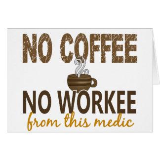 Ningún café ningún médico de Workee Tarjeton