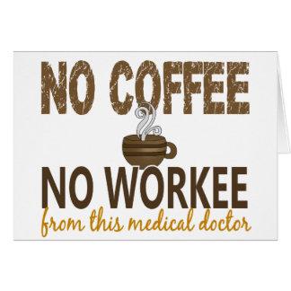 Ningún café ningún médico de Workee Tarjetas