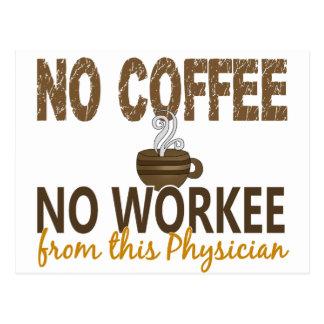 Ningún café ningún médico de Workee Postales