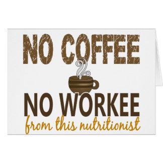 Ningún café ningún nutricionista de Workee Tarjeton