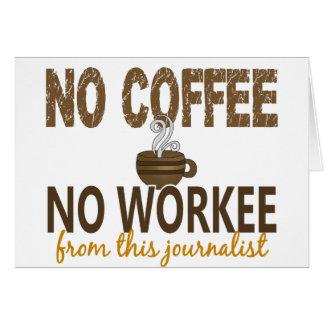 Ningún café ningún periodista de Workee Tarjeton