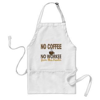 Ningún café ningún pintor de Workee Delantal