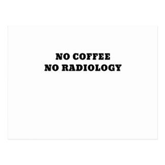 Ningún café ninguna radiología postal
