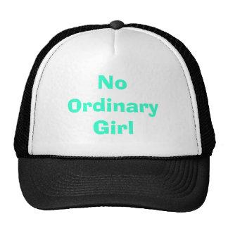 Ningún chica ordinario gorra