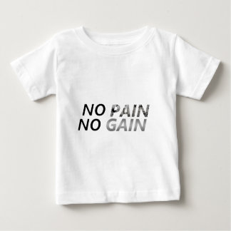 ningún dolor ningún aumento camiseta de bebé