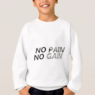 ningún dolor ningún aumento sudadera