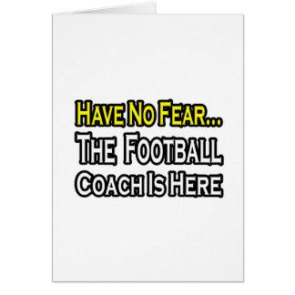 Ningún entrenador de fútbol del miedo… felicitación