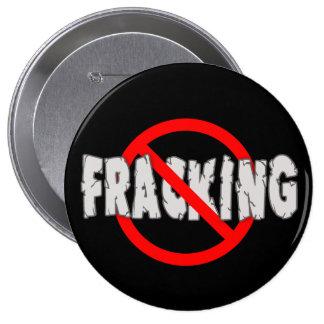 ¡NINGÚN FRACKING! Extremo Fracking Pin