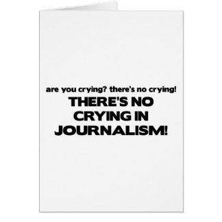 Ningún griterío en periodismo tarjeta de felicitación