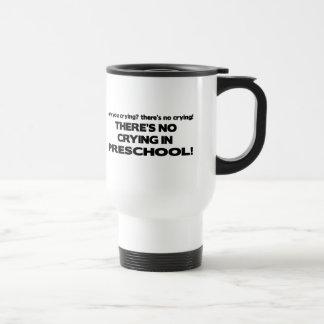 Ningún griterío en preescolar taza de viaje
