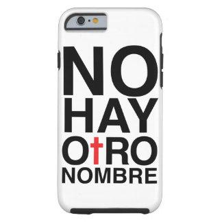 Ningún heno Otro Nombre Funda Resistente iPhone 6