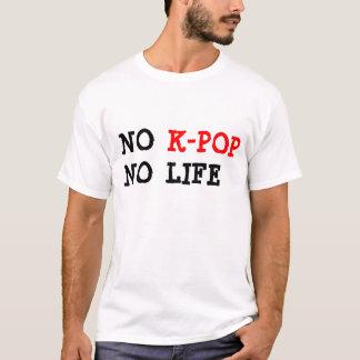 Ningún K-Estallido ninguna camiseta de la vida