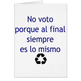 Ningún lo final Mismo de Siempre Es del Al de Voto Tarjeta De Felicitación
