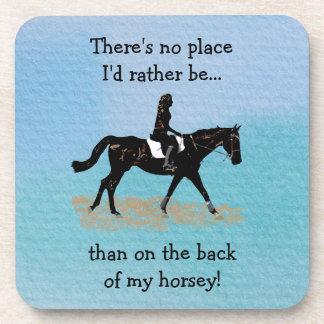 Ningún lugar sería bastante - caballo ecuestre posavasos de bebida
