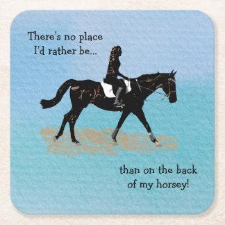 Ningún lugar sería bastante - caballo ecuestre posavasos personalizable cuadrado