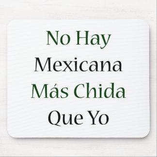Ningún Mas Chida Que Yo de Mexicana del heno Alfombrilla De Ratones