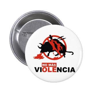 ¡Ningún Mas Violencia! Pin
