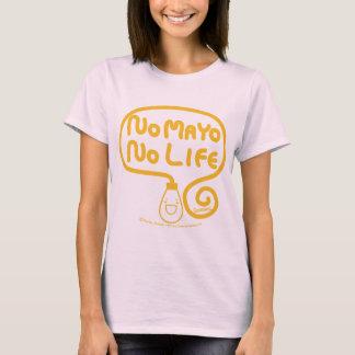 Ningún Mayo ninguna vida Camiseta