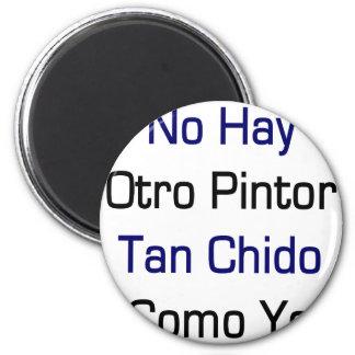 Ningún moreno Chido Como Yo de Otro Pintor del hen Imán