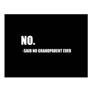 Ningún no dijo a ningún abuelo nunca postal