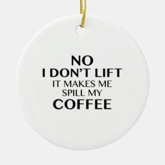 Ningún no lo levanto hago que derrama mi café ornamento para reyes magos