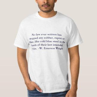 Ninguna ley escrita nunca ha parado a cualquier camisetas
