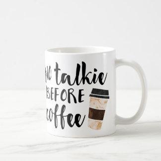 Ninguna película hablada antes del café divertido taza de café