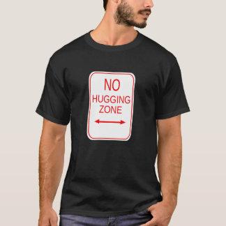 Ninguna zona de abrazo camiseta