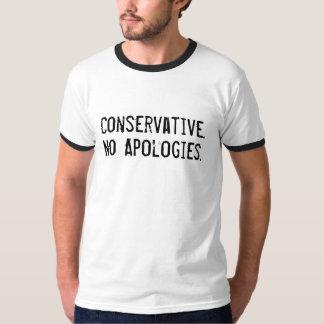 Ningunas disculpas - conservador camisetas