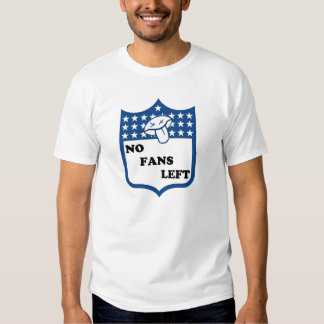 Ningunas fans dejadas camiseta