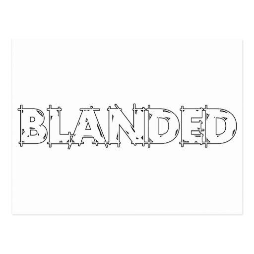 Ningunos califican el lema de Blanded Tarjeta Postal